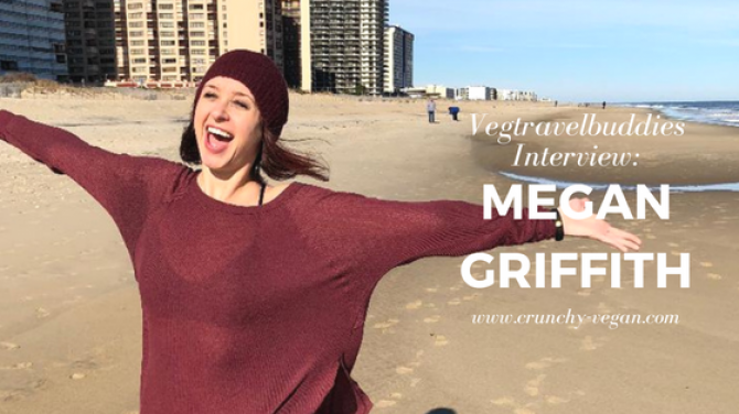 Vegtravelbuddies Interview with Crunchy Vegan's Megan Griffith